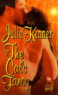 The Cat's Fancy (Time of Your Life Series), JULIE KENNER