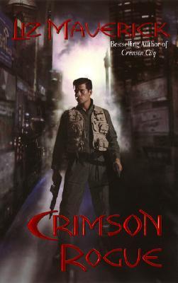 Crimson Rogue (Crimson City), Liz Maverick