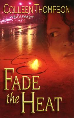 Image for Fade the Heat