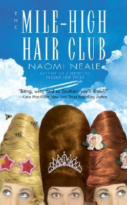 The Mile-high Hair Club, NAOMI NEALE
