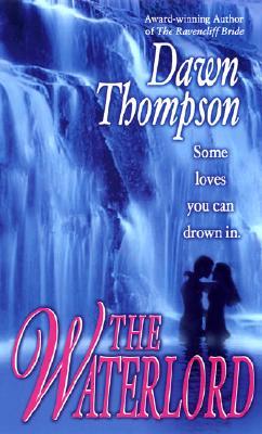 The Waterlord, DAWN THOMPSON