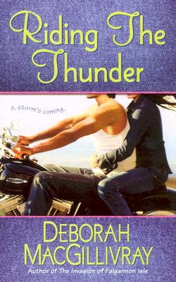 Riding the Thunder (The Sisters of Colford Hall, Book 2), DEBORAH MACGILLIVRAY