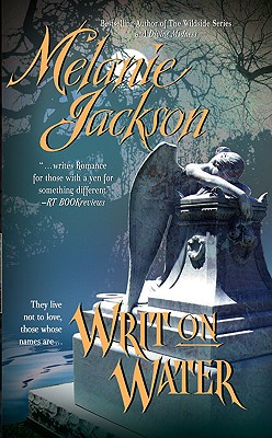 Writ On Water, Melanie Jackson