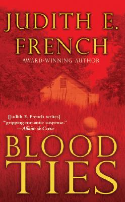 Blood Ties (Tawes Bay Series, Book 2), Judith E. French