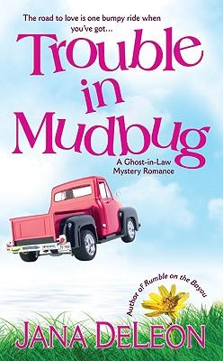 Trouble in Mudbug, JANA DELEON