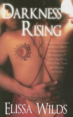 Darkness Rising (Paranormal Romance), Elissa Wilds