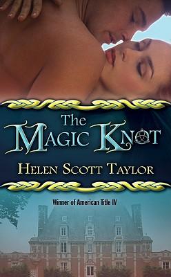 The Magic Knot, Helen Scott Taylor