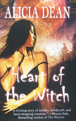 Heart of the Witch, Alicia Dean