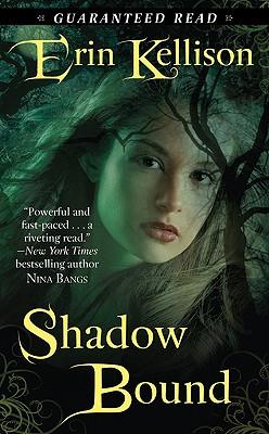 Shadow Bound, Erin Kellison