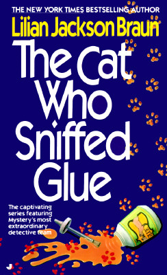 Image for The Cat Who Sniffed Glue (Cat Who...)