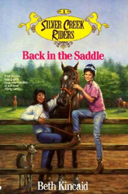 Image for Back in the Saddle (Silver Creek Riders)