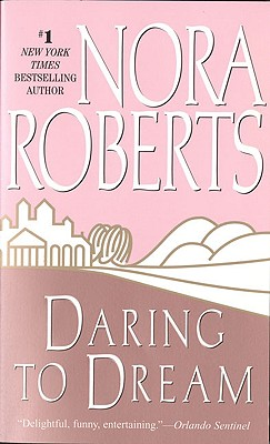 Daring to Dream, Roberts, Nora