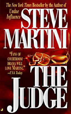 The Judge, Steve Martini