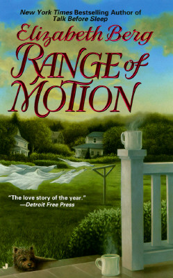 Range of Motion, ELIZABETH BERG
