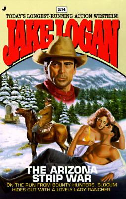 Image for The Arizona Strip War (Slocum Series #214)