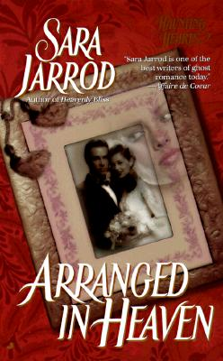 Arranged in Heaven, Sara Jarrod
