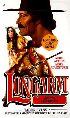 Image for Longarm and the Calgary Kid (Longarm Giant)