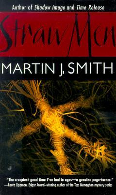 Straw Men, Smith, Martin J.