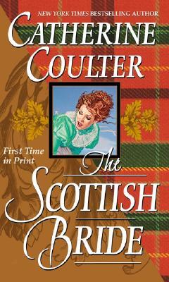 The Scottish Bride (Bride (Paperback)), Catherine Coulter