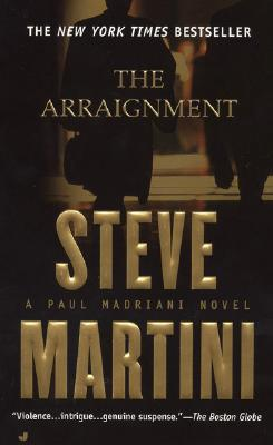The Arraignment, STEVE MARTINI