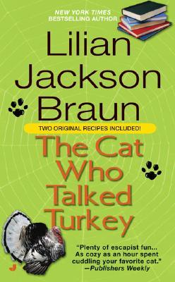 The Cat Who Talked Turkey (Cat Who...), Lilian Jackson Braun