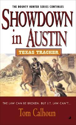 Texas Tracker #6: Showdown in Austin (Texas Tracker), TOM CALHOUN