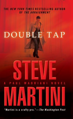Double Tap (A Paul Madriani Novel), Martini, Steve