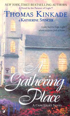 Image for A Gathering Place (Cape Light, Book 3)