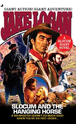 Image for Slocum Giant 2006: Slocum and the Hanging Horse