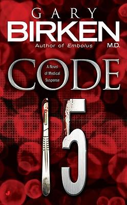Code 15, Gary Birken