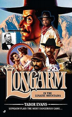Image for Longarm #386: Longarm in the Lunatic Mountains