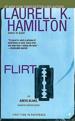 """Flirt (Anita Blake, Vampire Hunter)"", ""Hamilton, Laurell K."""