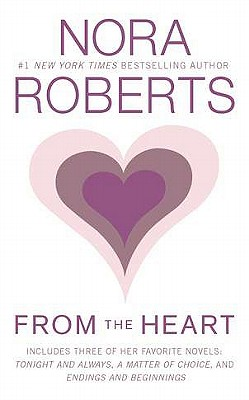 "From the Heart, ""Roberts, Nora"""