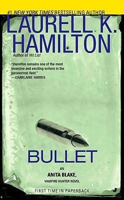 Image for Bullet (Anita Blake, Vampire Hunter)