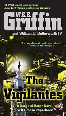 VIGILANTES, W.E.B. GRIFFIN