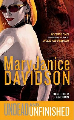 """Undead and Unfinished (Undead/Queen Betsy), """"Davidson, MaryJanice"""""""