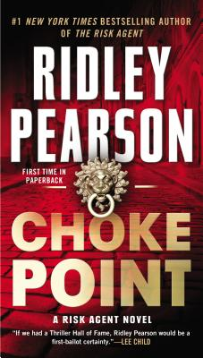 Image for Choke Point (A Risk Agent Novel)