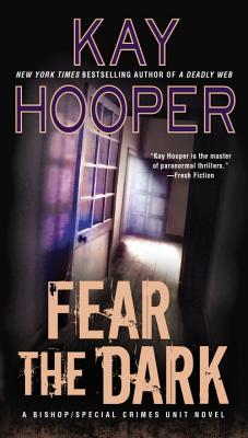 Image for Fear the Dark: A Bishop/Special Crimes Unit Novel