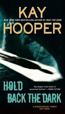 Image for Hold Back the Dark (Bishop/Special Crimes Unit)