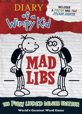 Diary of a Wimpy Kid Mad Libs: The Fully L�ded Deluxe Edition, Mad Libs
