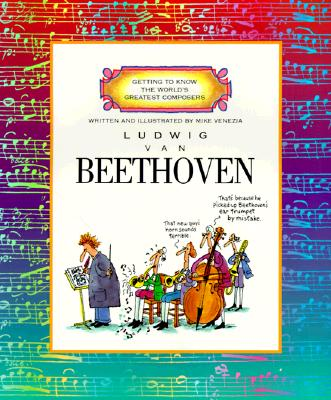Image for Ludwig Van Beethoven (Getting to Know the World's Greatest Composers)