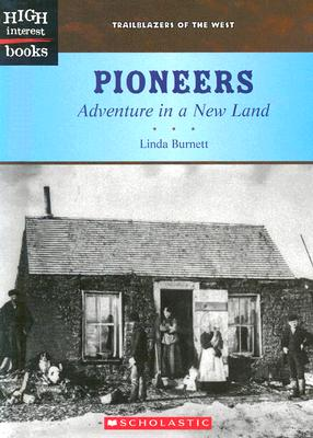 Image for Pioneers: Adventure In A New Land (Trailblazers of the West, High Interest Books)