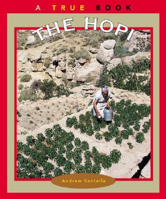 The Hopi (True Books: American Indians), Santella, Andrew