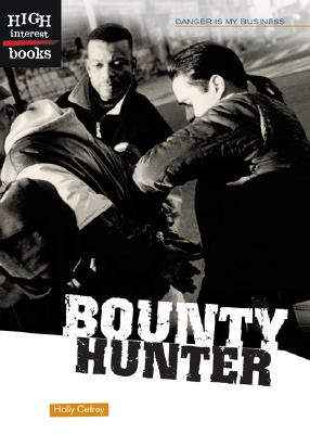 Image for Bounty Hunter: Danger is My Business (High Interest Books)