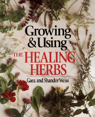 Image for Growing & Using the Healing Herbs
