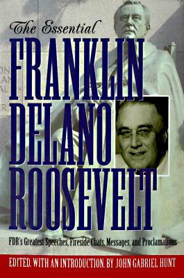 Image for The Essential Franklin Delano Roosevelt  (Library of Freedom)
