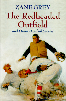 Image for THE REDHEADED OUTFIELD & OTHER BASEBALL STORIES