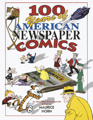 Image for 100 Years of American Newspaper Comics: An Illustrated Encyclopedia