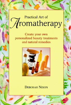 Image for Practical Art of Aromatherapy