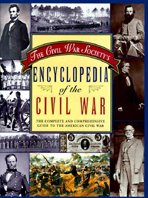 Image for Civil War Society's Encyclopedia of the American Civil War